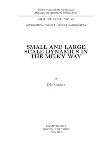 SMALL AND LARGE SCALE DYNAMICS IN THE MILKY WAY